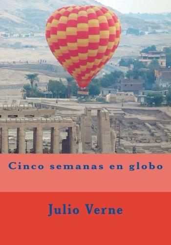 Cinco semanas en globo  [Verne, Julio] (Tapa Blanda)