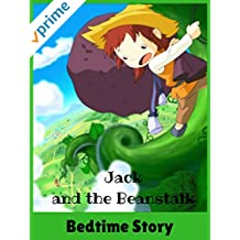 Jack and the Beanstalk - Bedtime Story