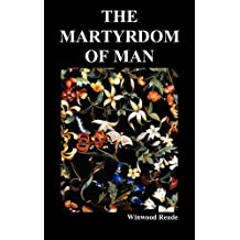 The Martyrdom of Man