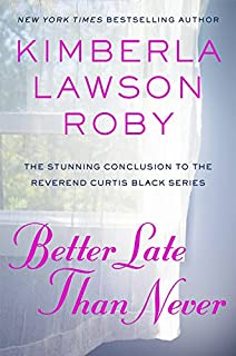 Book Cover: Better Late Than Never