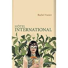 Hôtel international: Roman féminin sur une parenthèse cambodgienne (French Edition)