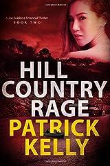 Hill Country Rage: A Joe Robbins Financial Thriller (Joe Robbins Financial Thrillers) (Volume 2) Paperback