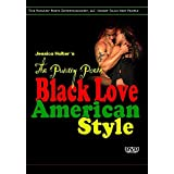 The Punany Poets' Black Love American Style by Jessica Holter