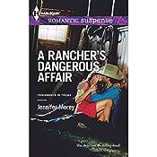 A Rancher's Dangerous Affair   Jennifer Morey