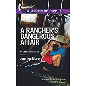 A Rancher's Dangerous Affair Audiobook