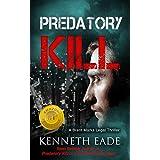 Legal Thriller: Predatory Kill: A Lawyer Brent Marks Legal Thriller Book (Brent Marks Legal Thrillers 2)