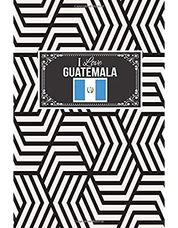 I Love Guatemala: Patriotic Country National Flag Gift Journal Notebook