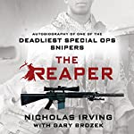 The Reaper: Autobiography of One of the Deadliest Special Ops Snipers | Gary Brozek,Nicholas Irving