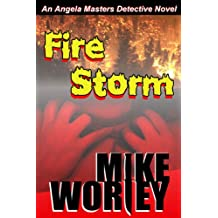 Fire Storm (An Angela Masters Detective Novel Book 5)
