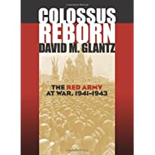 Colossus Reborn: The Red Army at War, 1941-1943