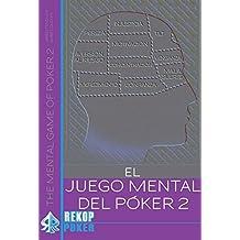 EL JUEGO MENTAL DEL PÓKER VOL. II