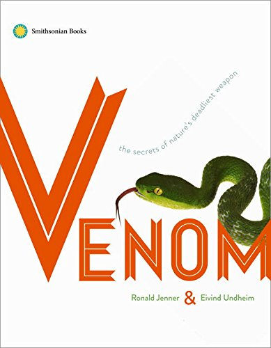 Book Cover: Venom: The Secrets of Nature's Deadliest Weapon