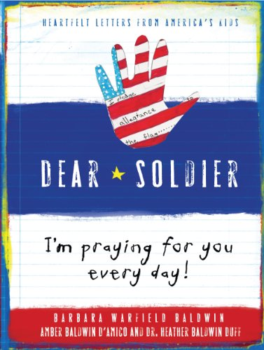Dear Soldier: I Pray for You Every Night Before I Go to Bed