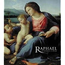 Raphael: From Urbino to Rome