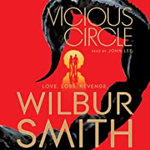 Vicious Circle Audiobook by Wilbur Smith Narrated by John Lee