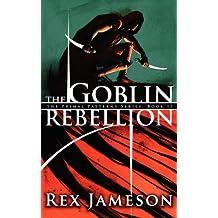 The Goblin Rebellion