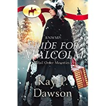RNWMP:  Bride for Malcolm (Mail Order Mounties Book 14)