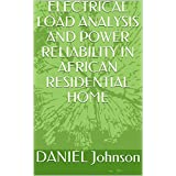 ELECTRICAL LOAD ANALYSIS AND POWER RELIABILITY IN AFRICAN RESIDENTIAL HOME