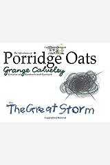 The Adventures of Porridge Oats: The Great Storm (Volume 6) Paperback