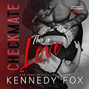 Checkmate: This Is Love: Checkmate Duet, Book 2 | Kennedy Fox