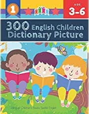 300 English Children Dictionary Picture. Bilingual Children's Books Swahili English: Full colored cartoons pictures vocabulary builder (animal, numbers, first words, letter alphabet, shapes) for baby toddler prek kindergarten kids learn to read. Age 3-6