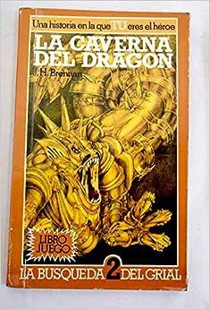 Caverna del dragon,la libro juego la busqueda 2 del grial