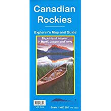 Canadian Rockies : Explorer's Map & Guide - 29 points of interest in Banff, Jasper, and Yoho by Gem Trek Publishing (2016-05-01)