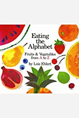 Eating the Alphabet: Fruits & Vegetables from A to Z (Voyager Books) Kindle Edition