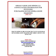 Gregg's Gems and Mining Consulting Services (Buying Rough Diamonds Sierra Leone)
