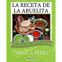 La Receta de la abuelita (Spanish Edition)