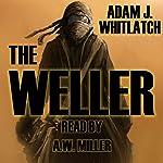The Weller | Adam J. Whitlatch