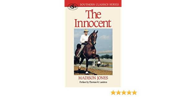 The Innocent (Southern Classics Series)