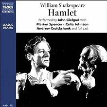 John Gielgud's Hamlet (Dramatized) Radio/TV Program by William Shakespeare Narrated by John Gielgud