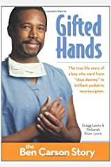 Gifted Hands, Kids Edition: The Ben Carson Story (ZonderKidz Biography) Paperback
