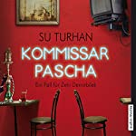 Kommissar Pascha (Kommissar Pascha Zeki Demirbilek 1) | Su Turhan
