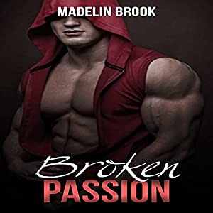 Stepbrother: Broken Passion Audiobook
