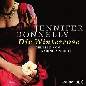 Die Winterrose Hörbuch
