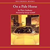 On a Pale Horse: Incarnations of Immortality, Book One | Piers Anthony