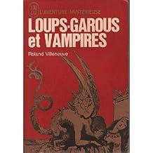 Loups-garous et vampires.