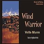 Wind Warrior   Vella Munn