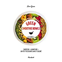 GREEN SMOOTHIES BOWLS