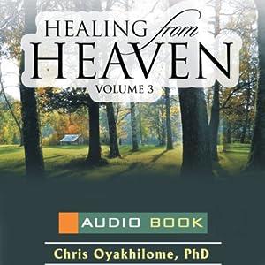Healing from Heaven, Volume 3 Audiobook