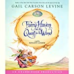 Fairy Haven and the Quest for the Wand  | Gail Carson Levine