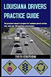 LOUISIANA DRIVERS PRACTICE GUIDE: The practical