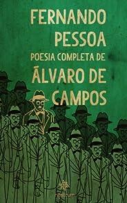 Fernando Pessoa - Poesia Completa de Álvaro de Campos