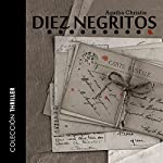 Diez Negritos [And Then There Were None] | Agatha Christie