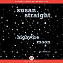 Highwire Moon Audiobook by Susan Straight Narrated by Jane Pfitsch