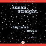 Highwire Moon | Susan Straight