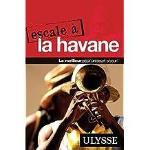 ESCALE A LA HAVANE