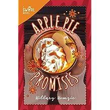 Apple Pie Promises: A Swirl Novel